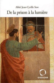 Livre De la prison à la lumière